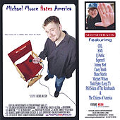 Play & Download Michael Moore Hates America by Various Artists | Napster