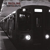 Play & Download North and South by The RedLine | Napster