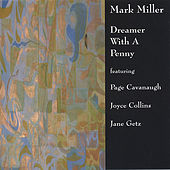 Play & Download Dreamer With A Penny by Mark Miller | Napster