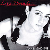 Love Parade by Annie Minogue