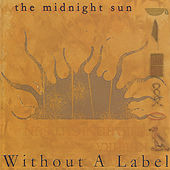 Without A Label by Midnight Sun