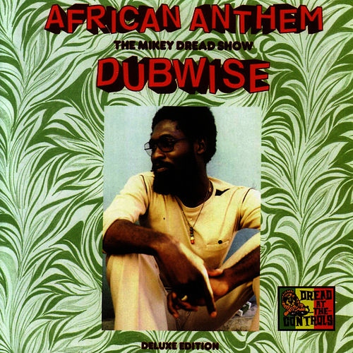 African Anthem Deluxe by Mikey Dread