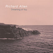 Dreaming of You by Richard Allen