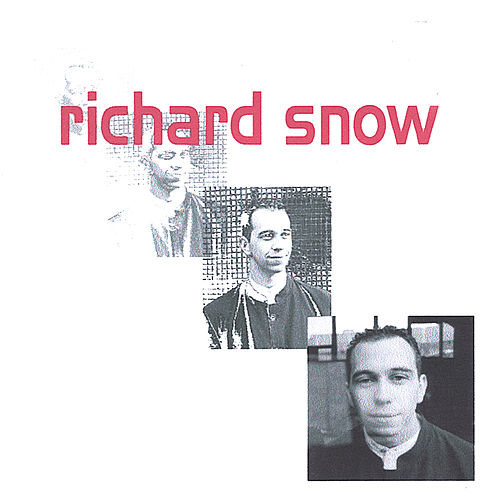 Play & Download Richard Snow by Richard Snow | Napster