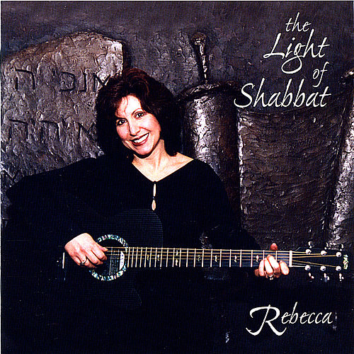 Play & Download The Light of Shabbat by Rebecca | Napster
