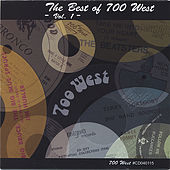 The Best Of 700 West - Vol. 1 by Various Artists