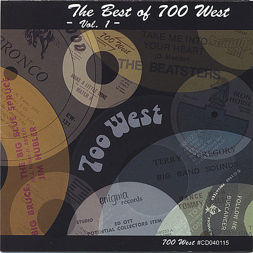Play & Download The Best Of 700 West - Vol. 1 by Various Artists | Napster