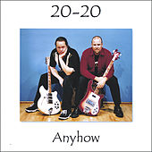 Play & Download Anyhow by 20/20 | Napster