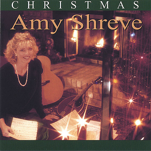 Play & Download Christmas by Amy Shreve | Napster