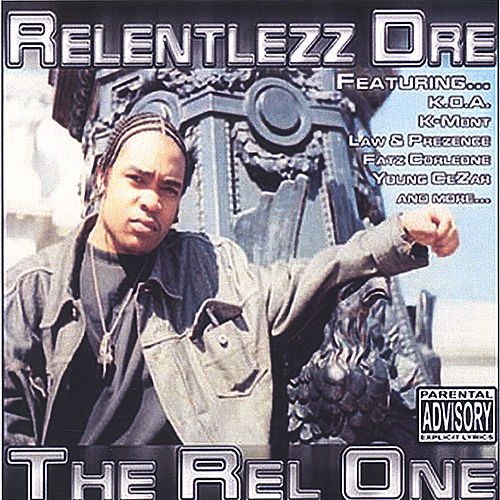 Play & Download The Rel One by Relentlezz Dre | Napster