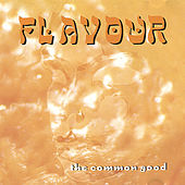Play & Download The Common Good by La Flavour | Napster
