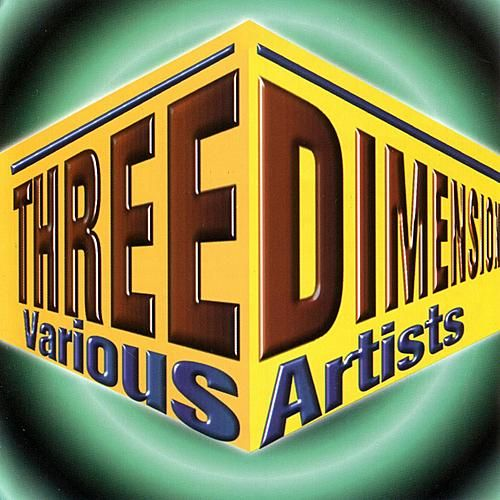 Play & Download Three Dimension by Various Artists | Napster