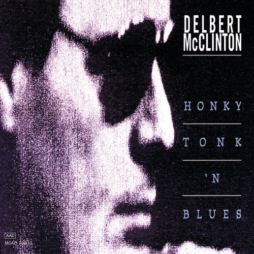 Play & Download Honky Tonk 'N Blues by Delbert McClinton | Napster