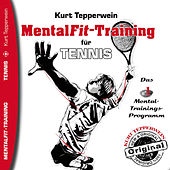 Play & Download Mental-Fit-Training für Tennis by Kurt Tepperwein | Napster