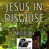 Jesus In Disguise - A Tribute to Brandon Heath by Music4U