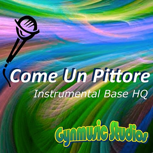 Come un pittore (Originalmente cantata dai Modà) by Modà