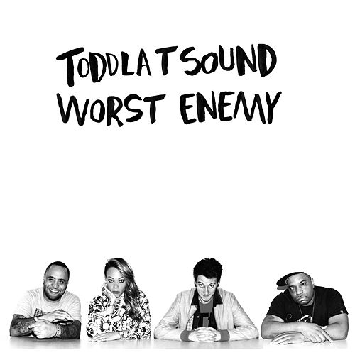 Play & Download Worst Enemy - Single by Toddla T | Napster