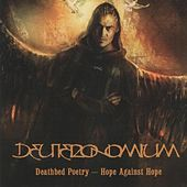 Play & Download Deathbed Poetry - Hope Against Hope by Deuteronomium | Napster