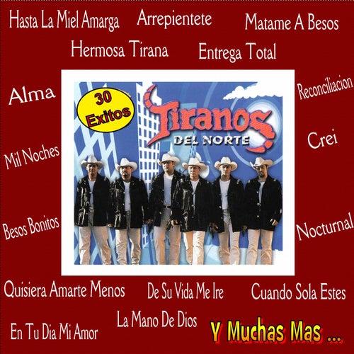 Play & Download 30 Exitos by Los Tiranos Del Norte   Napster