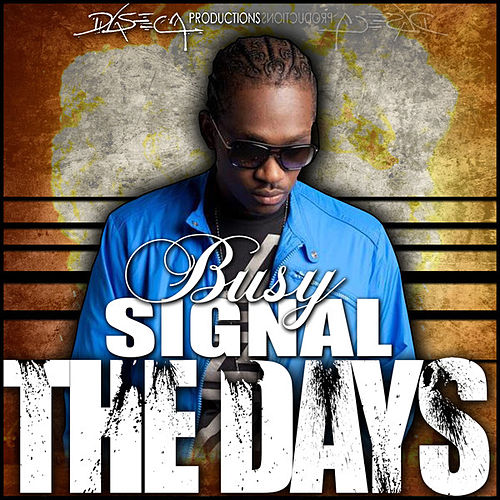 The Days - Single by Busy Signal