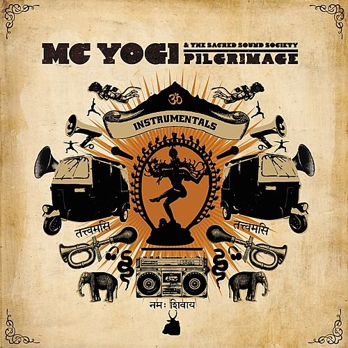 Pilgrimage: Instrumentals by MC Yogi
