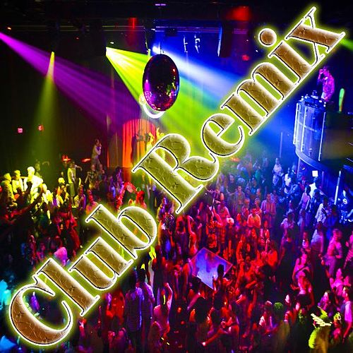 Club Remix by Dj Moys