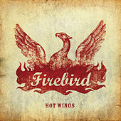 Play & Download Hot Wings by Firebird | Napster