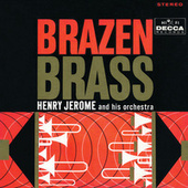 Play & Download Brazen Brass by Henry Jerome | Napster