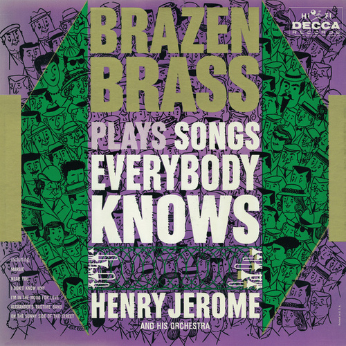 Brazen Brass Plays Songs Everybody Knows by Henry Jerome