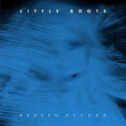 Broken Record by Little Boots