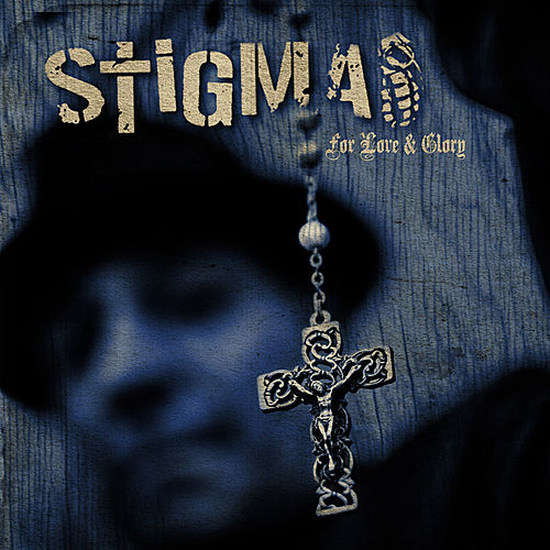Play & Download For Love & Glory by Stigma | Napster
