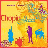 Chopin Jazz by Swingin' Chopin