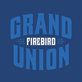 Play & Download Grand Union by Firebird | Napster