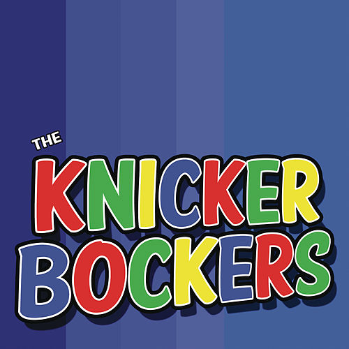 The Knickerbockers by The Knickerbockers