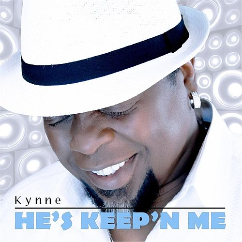 Play & Download He's Keep'n Me by Kynne | Napster