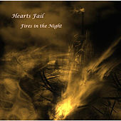 Fires in the Night by Hearts Fail