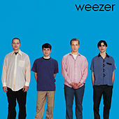 Play & Download Weezer (Blue Album) by Weezer | Napster