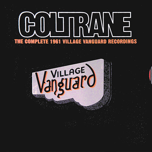 Play & Download The Complete 1961 Village Vanguard Recordings by John Coltrane | Napster