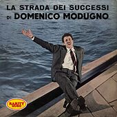 Play & Download La strada dei successi by Domenico Modugno | Napster