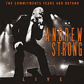 Play & Download The Commitments Years and Beyond (Live) by Andrew Strong | Napster