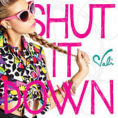 Play & Download Shut It Down by Vali | Napster