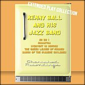 Kenny Ball and His Jazz Band: The Extended Play Collection by Kenny Ball