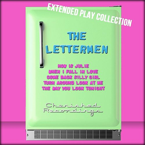 Play & Download The Lettermen: The Extended Play Collection by The Lettermen | Napster