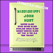 Play & Download Mississippi John Hurt: The Extended Play Collection by Mississippi John Hurt | Napster