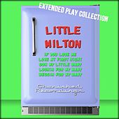 Little Milton: The Extended Play Collection by Little Milton