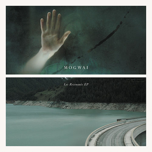 Play & Download Les Revenants by Mogwai | Napster