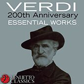 Verdi: 200th Anniversary - Essential Works by Various Artists