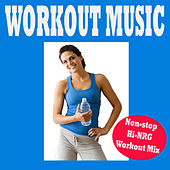 Workout Music, Non-Stop Hi-Nrg Workout Mix (Aerobic, Cardio & Fitness Tone It Up Fit) by Various Artists