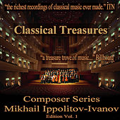 Classical Treasures Composer Series: Mikhail Ippolitov-Ivanov, Vol. 1 by Moscow Philharmonic Orchestra