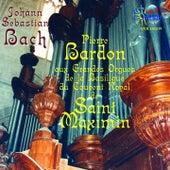 Bach: Les grandes orgues de la basilique du couvent royal de Saint-Maxmin by Pierre Bardon